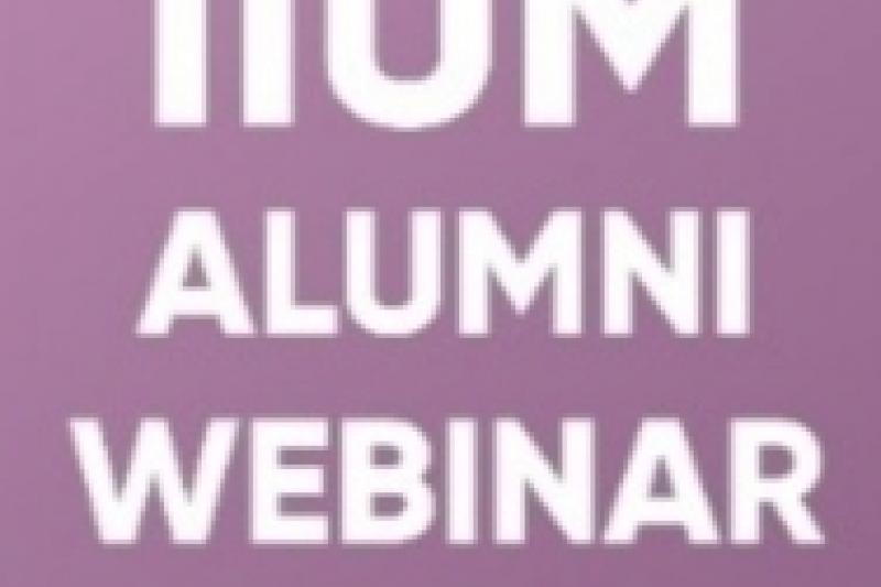 IIUM Alumni Webinar 2021